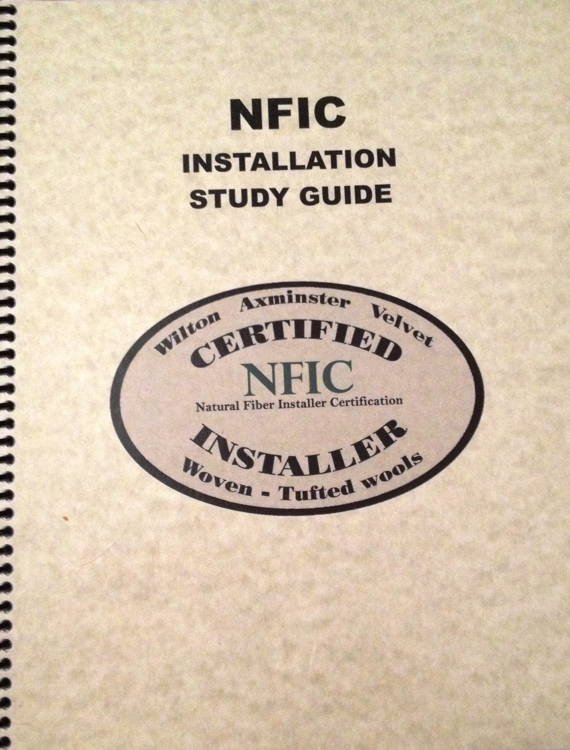 Requirements for nfic certifications natural fiber installers nfic study guide 1betcityfo Images